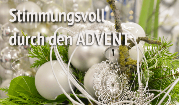 Stimmungsvoll durch den Advent